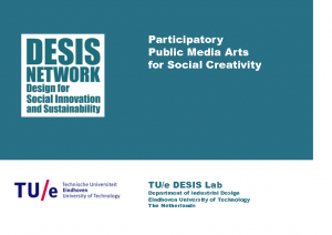 2014 – Participatory Public Media Arts for Social Creativity