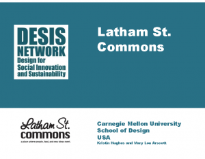 2018 – Latham St. Commons