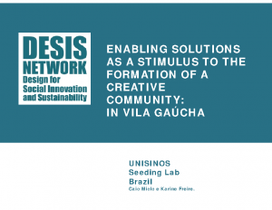 ENABLING SOLUTIONS AS A STIMULUS TO THE FORMATION OF A CREATIVE COMMUNITY