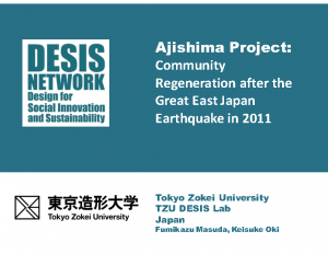 Ajishima Project: Community Regeneration after the Great East Japan Earthquake in 2011