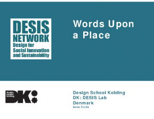 Design School Kolding – Words Upon a Place